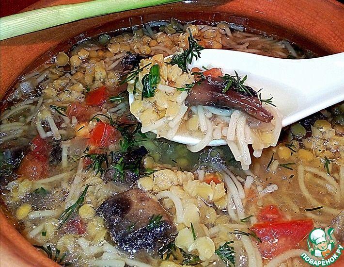 Рецепт: Суп с чечевицей и шампиньонами